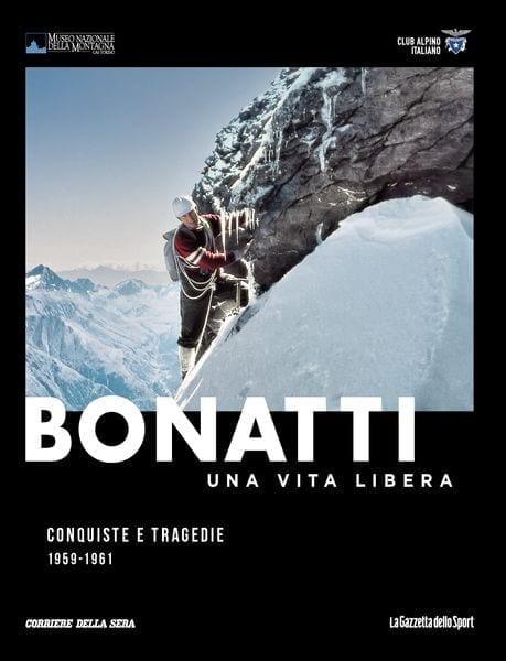 biblio walter-bonatti-una-vita-libera-conquiste-e-tragedie-1959-1961